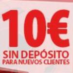 10€ gratis sin depósito para nuevos clientes
