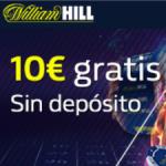 willian hill 10€ gratis sin depósito